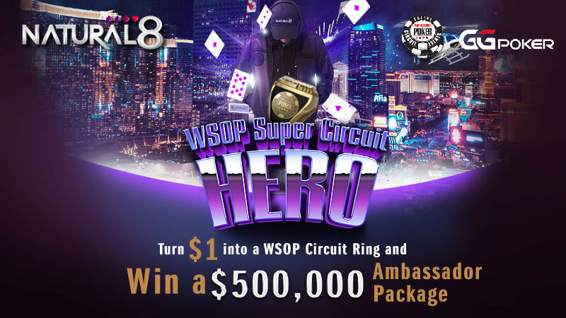 Buy-in to the Natural8 WSOP Hero tournaments at only $1, and stand a chance to win a $50,000 package to the WSOP live poker tournament in Las Vegas!